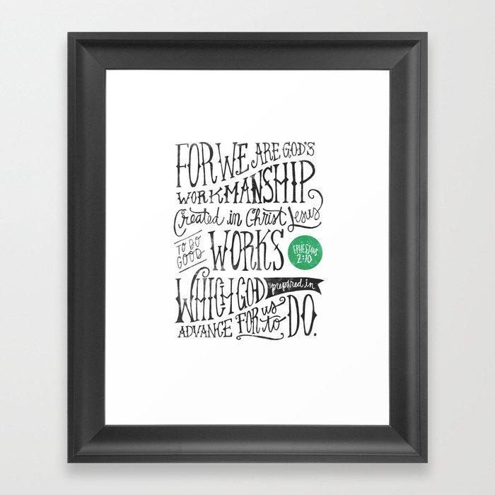 Created in Christ Jesus Framed Art Print