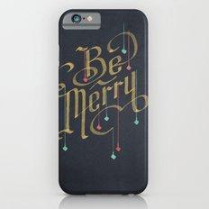 Be Merry iPhone 6s Slim Case