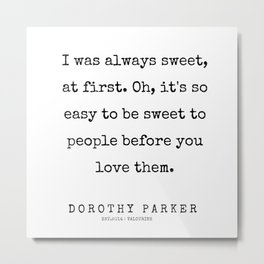 3     | 200221 | Dorothy Parker Quotes Metal Print