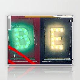 ''BE'' .. Inspirational! - New work 2017 :-) Laptop & iPad Skin