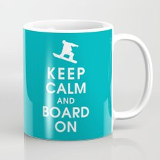 Keep Calm and Board On Mug