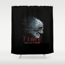 Time doesn´t stop-Motivational-Skull Shower Curtain