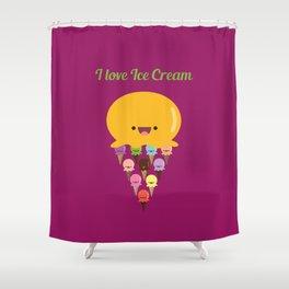 I love Ice Cream! Shower Curtain