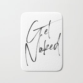 Get Naked, Home Decor, Printable Art, Bathroom Wall Decor, Quote Bathroom, Typography Art Bath Mat