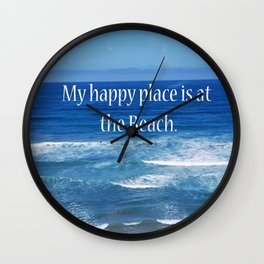 My Happy Place is at the Beach Wall Clock