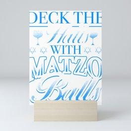 Passover Humor - Deck the Halls With Matzo Balls! Mini Art Print