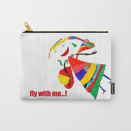 fly with me... Carry-All Pouch