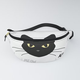 Meow all night long black and white cat Fanny Pack