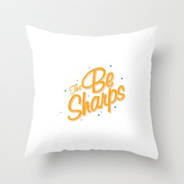 The Be Sharps Throw Pillow