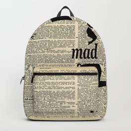 We're All Mad Here - Alice In Wonderland - Old Dictionary Page Backpack