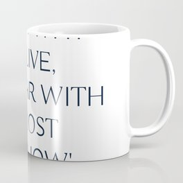 Viktor Frankl Quote - Those who have a 'why' to live, can bear with almost any 'how' Coffee Mug