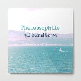 Thalassophile Metal Print