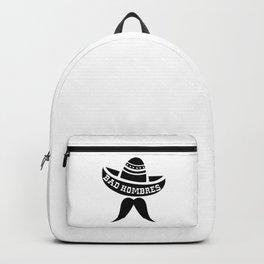 Bad Hombres Backpack