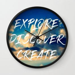 Explore Discover Create Wall Clock