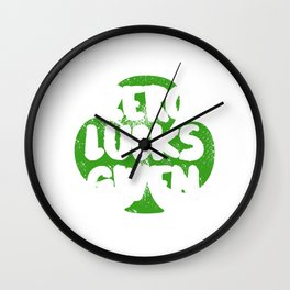 Zero Lucks Given St. Patrick's Four-leaf Clover Tee Saying T-shirt Design Irish Celebrate Party Wall Clock