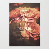 bible verses Canvas Prints featuring Typographic Motivational Bible Verses - Song of Solomon 2:1 by The Wooden Tree