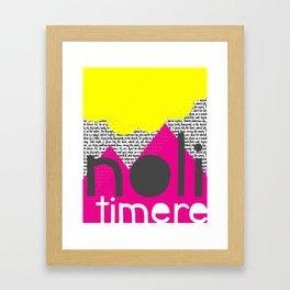 Noli Timere Framed Art Print