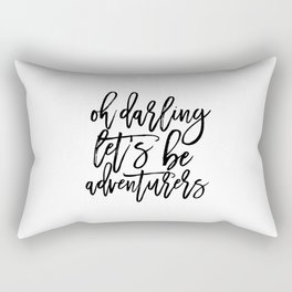 Printable Art,Oh Darling Let's Be Adventures, Gift For her,Gift For Wife,Funny Print,Bedroom Decor, Rectangular Pillow