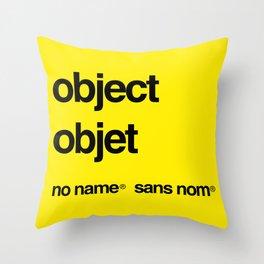 No Name/Sans Nom Throw Pillow