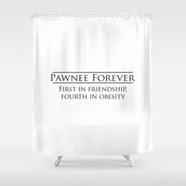 Parks and Recreation - Pawnee Forever Shower Curtain