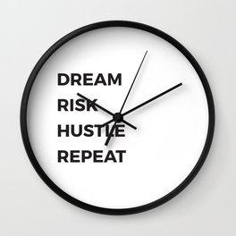 Dream Risk Hustle Repeat Wall Clock