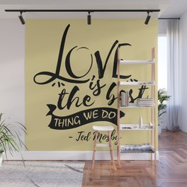 Here's the secret, kids [HIMYM] Wall Mural