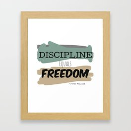 Discipline Equals Freedom, Jocko Willink Framed Art Print