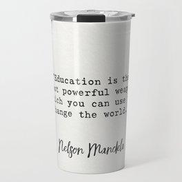 Nelson Mandela quote Travel Mug