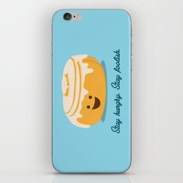 Stay Hungry. Stay Foolish. iPhone Skin