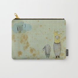 what? Carry-All Pouch