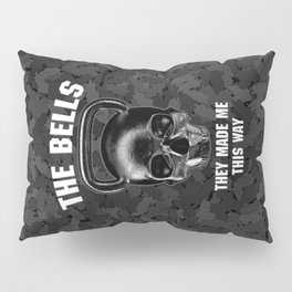 The Bells They Made This Way Pillow Sham