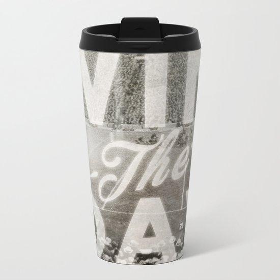 Win the Day Metal Travel Mug