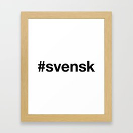 SWEDISH Framed Art Print