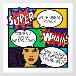 With great power... Art Print