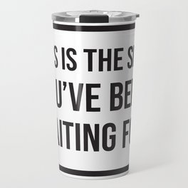 This is the Sign Travel Mug