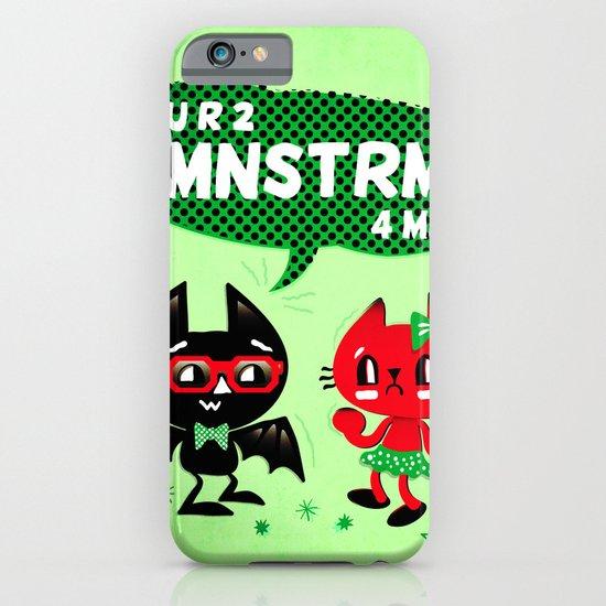 U R 2 MNSTRM 4 ME iPhone & iPod Case