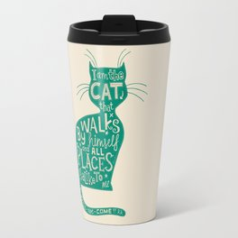 'The Cat That Walked by Himself' Travel Mug