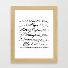 Wish, Hope, Love, Magical, Dream and Believe~ Framed Art Print