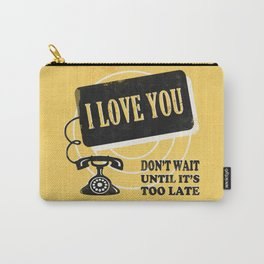 Say I Love You Carry-All Pouch