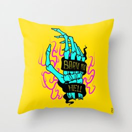 Born in Hell Throw Pillow