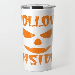 """A Nice Inside Theme Tee For You Who Loves Being Inside Saying """"Hollow Inside"""" T-shirt Design Pumpkin Travel Mug"""