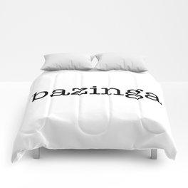 bazinga Comforters