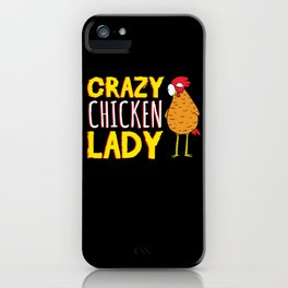 Funny Chicken Crazy Chicks Crazy Chicken Lady Hu iPhone Case