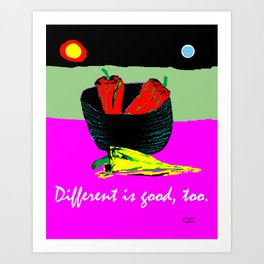 Different Is Good Art Print