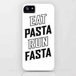 Eat Pasta Run Fasta v2 iPhone Case
