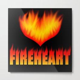 Fireheart Metal Print