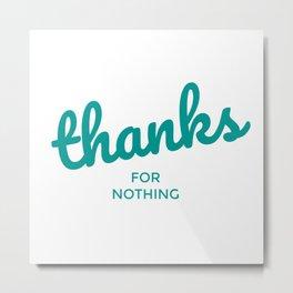Grattitude. Metal Print