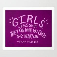 HOLDEN CAULFIELD ON GIRLS Art Print