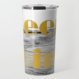 Keep Going Travel Mug