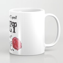 Can't spell 'diet' without 'die' Coffee Mug